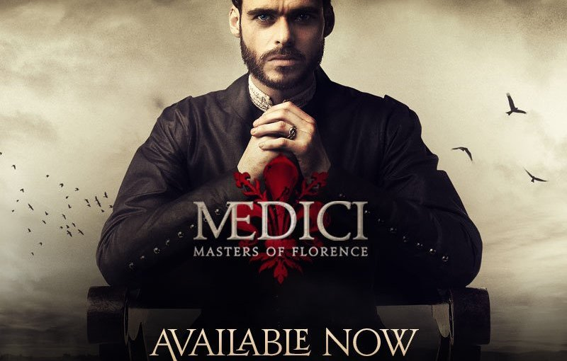 Netflix Series of the Week- Medici: Masters of Florence