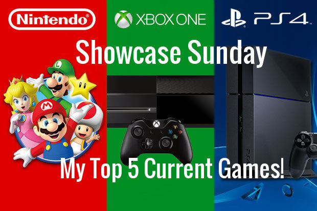 Showcase Sunday! Top 5 Current VideoGames!