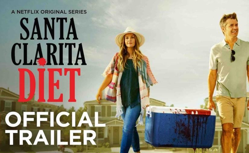 Netflix Series of The Week: The Santa ClaritaDiet!