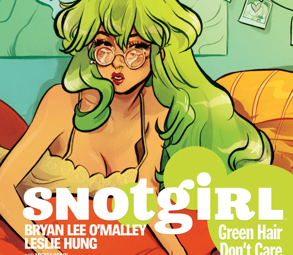 Snotgirl : Comic Review!