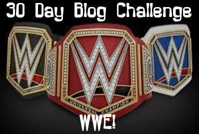 WWE 30 Day Challenge Days11-15