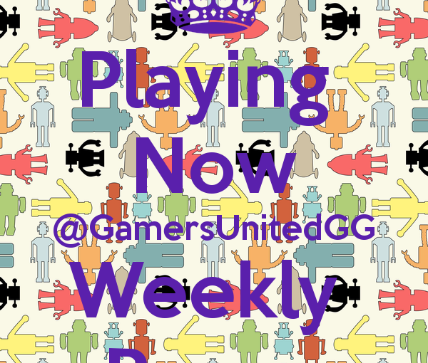 Last Week At GamersUnitedGG!