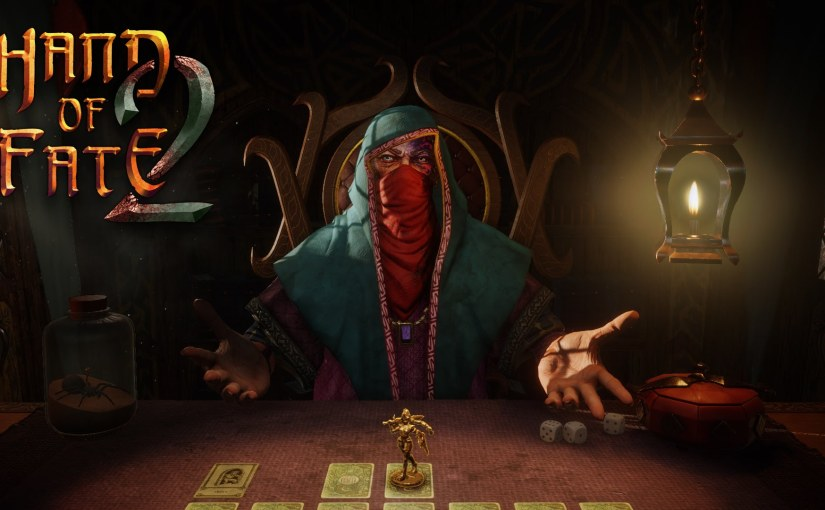Hand of Fate 2: All you want to know (Preview by Gamers Nation)
